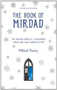 The book of Mirdad by Mikhail Naimy