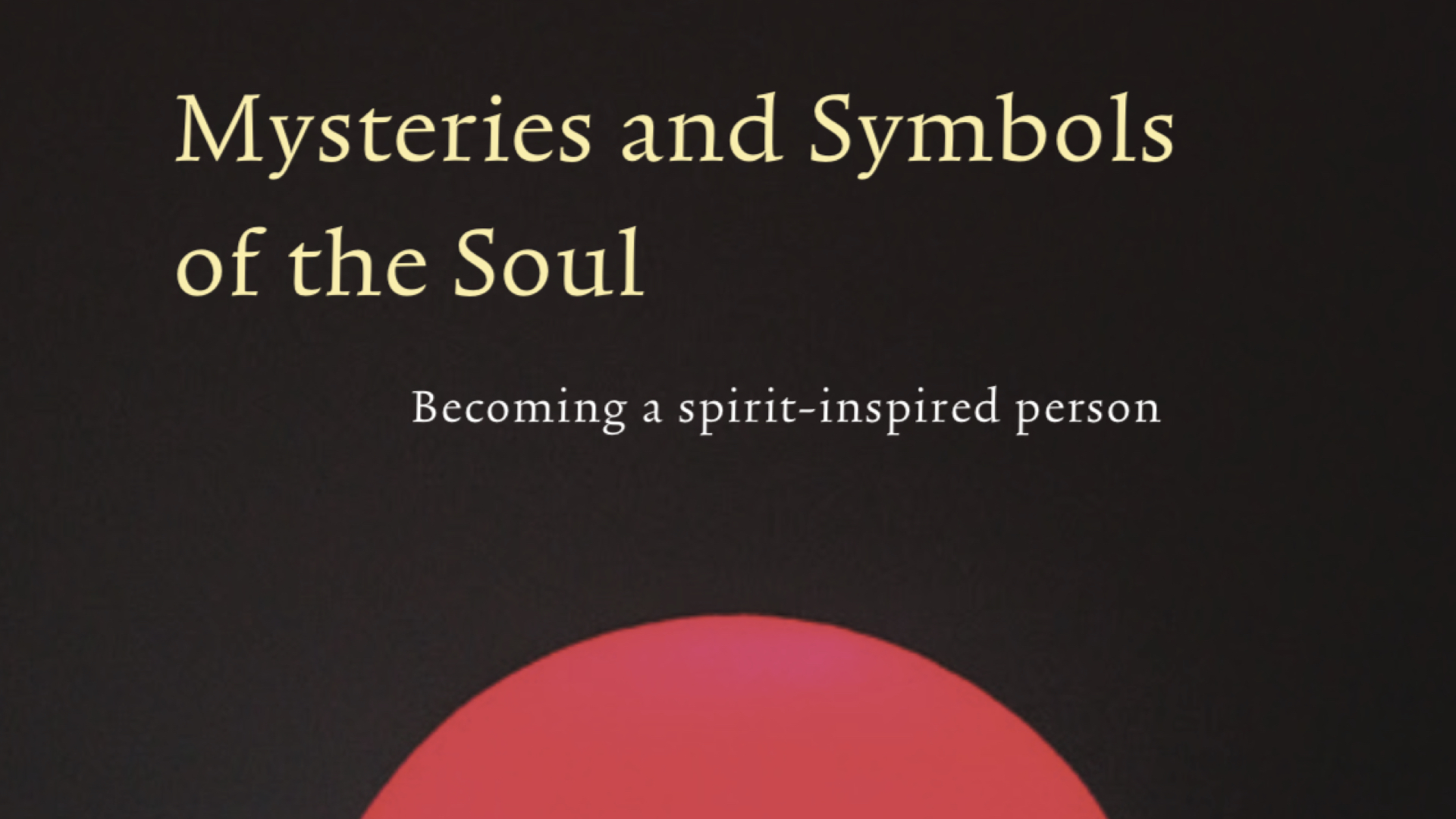 Mysteries of the Soul | Spiritual Texts Academy